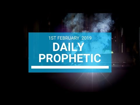 Daily Prophetic 1 February2019