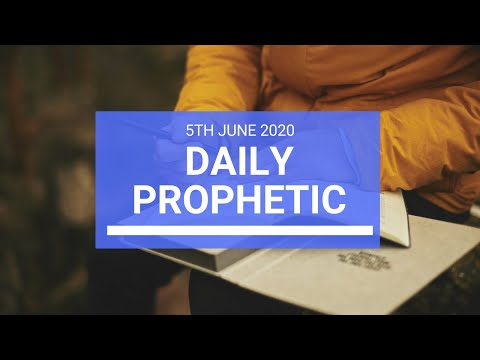 Daily Prophetic 5 June 2020 5 of 7