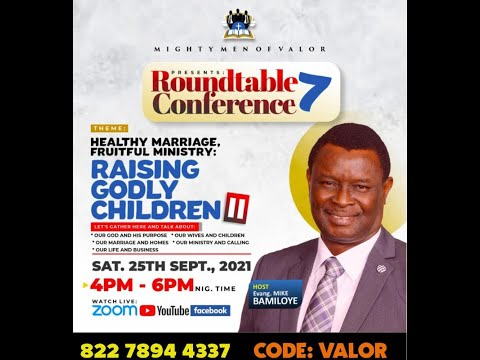MIGHTY MEN OF VALOR ROUNDTABLE CONFERENCE 7.0 SEPTEMBER 2021