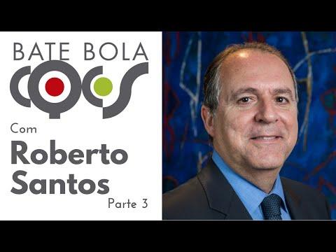 Imagem post: Bate Bola – Roberto Santos – Parte 3