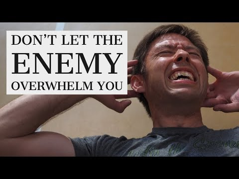 Don't Let the Enemy Overwhelm You  Victory Decrees
