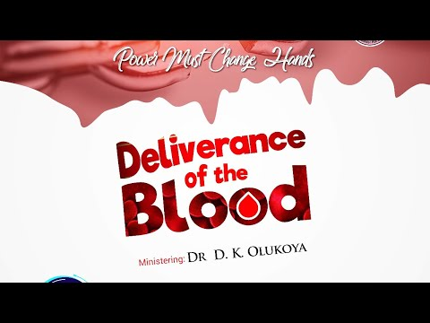 YORUBA  DELIVERANCE OF THE BLOOD  PMCH 7TH NOVEMBER 2020  DR. D.K OLUKOYA(G.O MFM WORLD WIDE)
