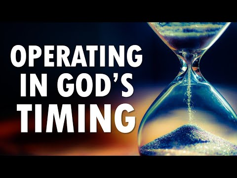 Operating in GOD'S TIMING - Live Re-broadcast