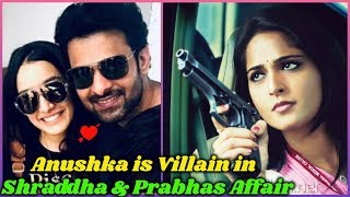 Prabhas and  Shraddha Love Affair and Anushka shetty is angry