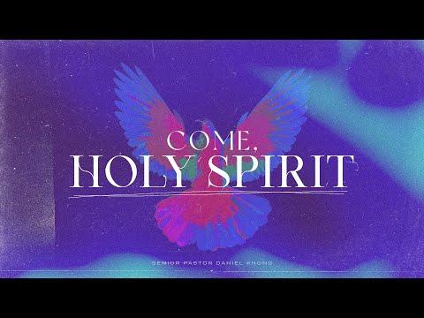English Service  Come, Holy Spirit