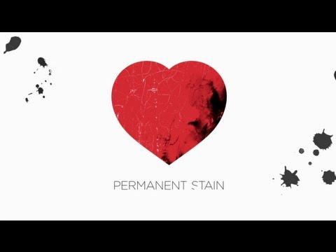 Permanent Stain (Video Lirik)