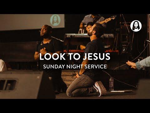 Look to Jesus  Michael Koulianos  Sunday Night Service