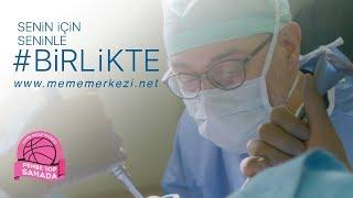 Prof. Dr. Metin Çakmakçı - Meme Sağlığı Merkezi Senin İçin Seninle Birlikte