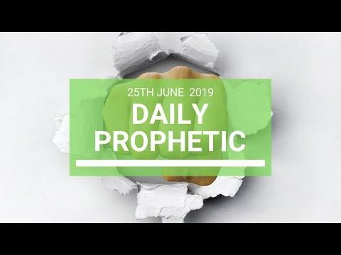 Daily Prophetic 25 June 2019 Word 4