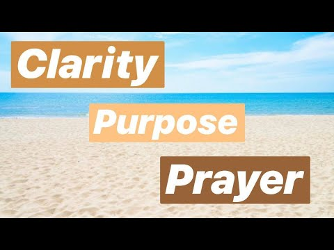 CLARITY - Purpose - Prayer
