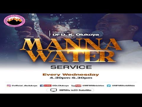 MFM MANNA WATER SERVICE 18-08-21  DR D. K. OLUKOYA