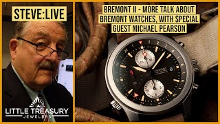 Bremont II: Talking Bremont Watches with Special Guest, Michael Pearson