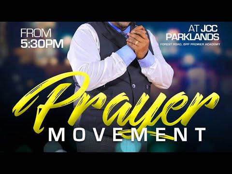 Jubilee Christian Church Parklands Live Prayer Movement -24th July 2020.