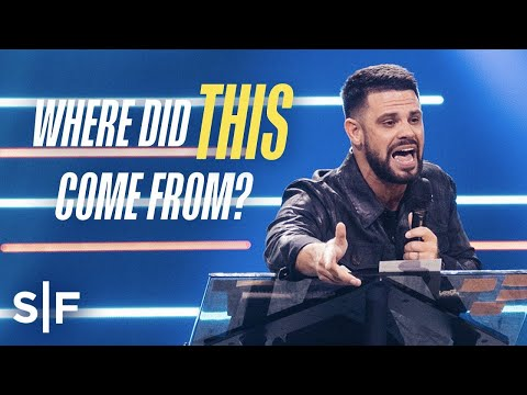Where Did This Feeling Come From?  Steven Furtick