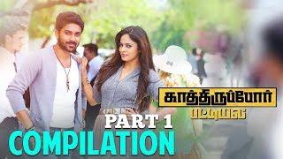 Kaathiruppor Pattiyal - Compilation Part 1 | Sachin Mani | Nandita Swetha