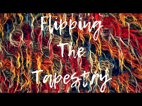God WILL Flip That Tapestry!