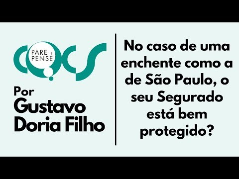 Imagem post: No caso de uma enchente como a de São Paulo, o seu Segurado está bem protegido?