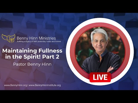 Maintaining Fullness in the Spirit! Part 2