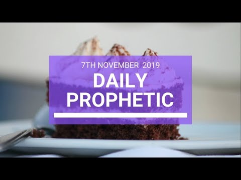 Daily Prophetic 7 November Word 3