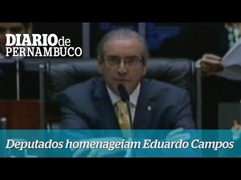 Deputados homenageiam Eduardo Campos
