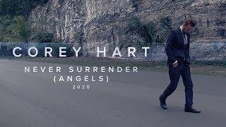 Corey Hart - Never Surrender (Angels) 2020 (Official Music Video)