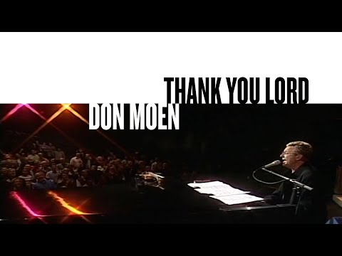 Thank You Lord (Official Live Video) - Don Moen
