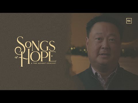 Join us for Songs of Hope: A TGC Advent Concert