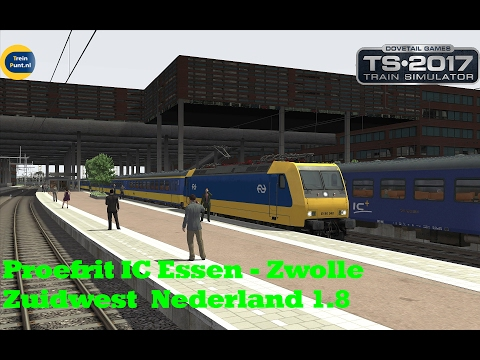 Proefrit IC Essen - Zwolle | Zuid West Nederland V1.8 | Train Simulator 2017