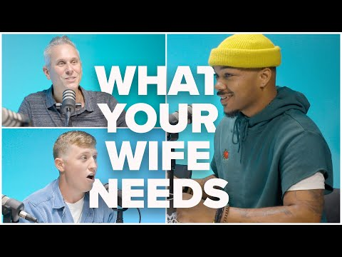 What Your Wife Needs  Thursday Talks