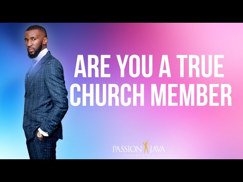 Are You A True Church Member?  Prophet Passion Java