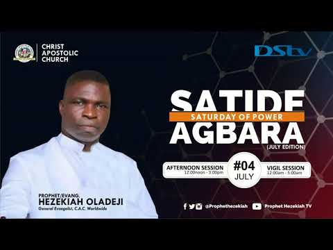 Saturday Of Power (SATIDE AGBARA) July Edition  04th of July, 2020  Session: Afternoon