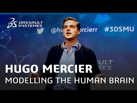 Hugo Mercier - Modelling the Human Brain: Sci-fi or Reality? - Meet-Up - Dassault Systèmes