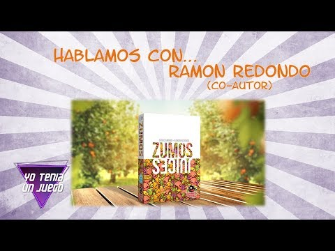 Zumos - Hablamos con Ramón Redondo (co-Autor) + Tomas Falsas - Yo Tenía Un Juego De Mesa #61