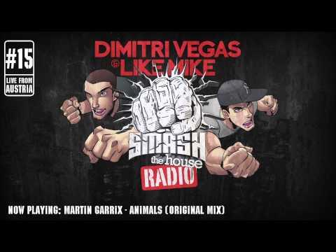 Dimitri Vegas & Like Mike - Smash The House Radio #15 - UCxmNWF8fQ4miqfGs84dFVrg