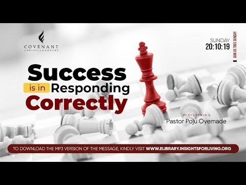 Success is in Responding Correctly  Pastor Poju Oyemade  Sunday Service