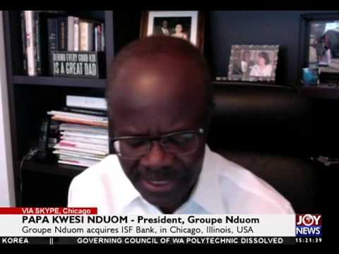 Exclusive interview with Papa Kwesi Nduom on ISF bank