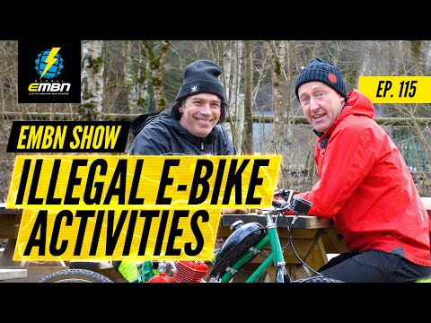 Rob Warner Rides EMTB & Illegal E-Bike Activities | The EMBN Show Ep. 115