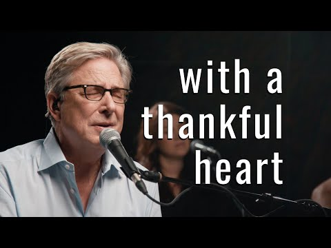 Don Moen - With a Thankful Heart (Acoustic)  Praise and Worship Music