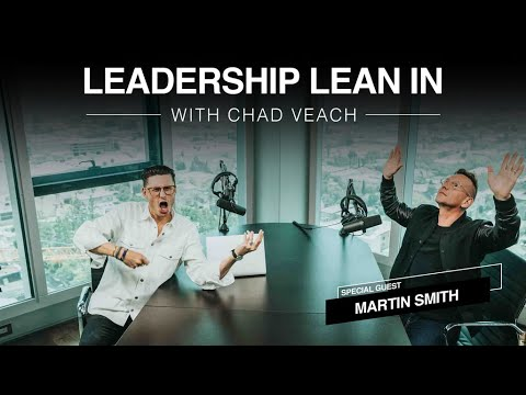 Family Over Fame and What Makes for a Great Worship Leader  Leadership Lean In with Martin Smith