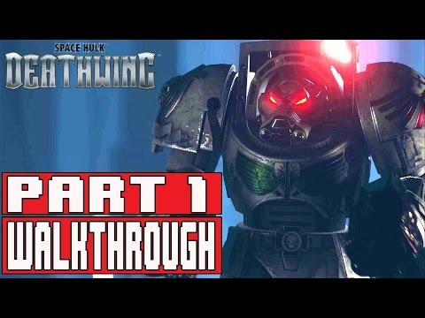 Space Hulk Deathwing Gameplay Walkthrough Part 1 (1080p) - No Commentary - default
