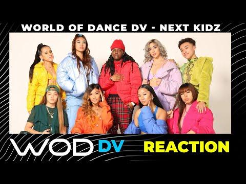 World of Dance DV – @The Nextkidz   – Reaction Video #workinchallenge