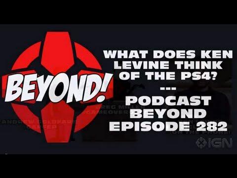 Ken Levine on the PS4 - Podcast Beyond! - UCKy1dAqELo0zrOtPkf0eTMw