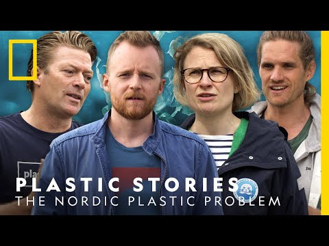 The Nordic Plastic Problem   National Geographic Nordic