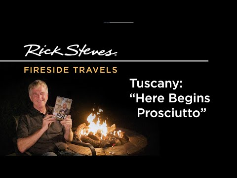 """Tuscany: """"Here Begins Prosciutto"""""""