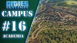 Prendre de la hauteur - Ep.16 - Academia | Cities Skylines : Campus | FR