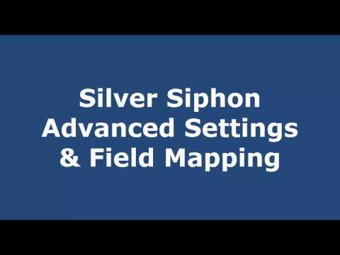 Silver Siphon Advanced Settings Field Mapping