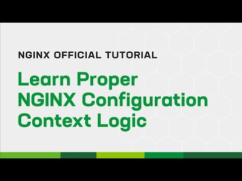 Learn Proper NGINX Configuration Context Logic