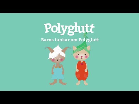 Barns tankar om Polyglutt