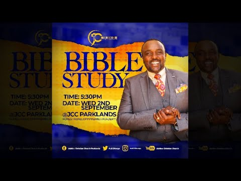 Jubilee Christian Church -BIBLE STUDY (#JCCBibleStudy)  Paybill No: 545700 -A/c: JCC - 2nd Sep 2020