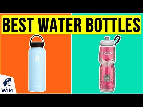 10 Best Water Bottles 2020 - UCXAHpX2xDhmjqtA-ANgsGmw